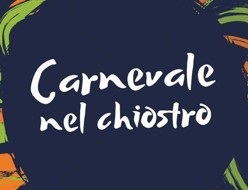 Carnevale nel chiostro | Carnival in the cloister