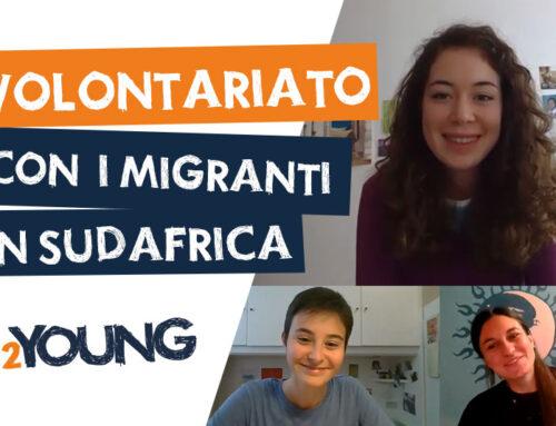 Volontariato con ASCS tra i migranti in Sudafrica – Arianna • 2YOUNG