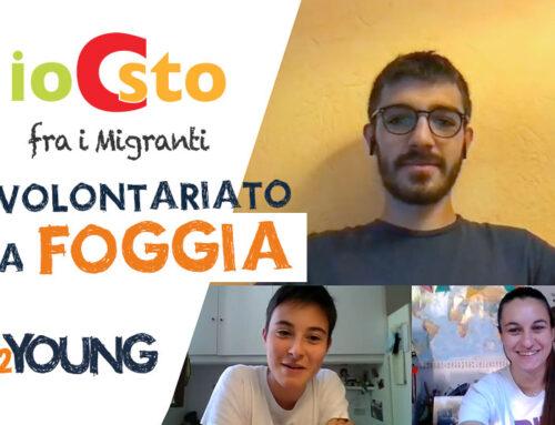 Io Ci Sto: volontariato con i migranti in provincia di Foggia – Gabriele • 2YOUNG