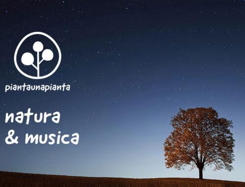 Natura & Musica #piantaunapianta